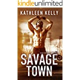 Savage Town : Motorcycle Club Romance (Savage Angels MC Book 3)