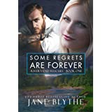 Some Regrets Are Forever (River's End Rescues Book 1)