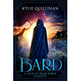 Bard: A Tales of Silver Downs Novelette