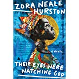 Their Eyes Were Watching God (Harper Perennial Modern Classics)