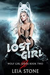 Lost Girl (Wolf Girl Series Book 2) Kindle Edition
