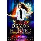 Demon Hunted: Shadowguard Academy Book 3