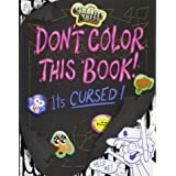 GRAVITY FALLS DONT COLOR THIS BOOK ITS C: It's Cursed!