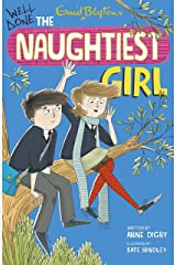 The Naughtiest Girl: Well Done, The Naughtiest Girl: Book 8 Kindle Edition