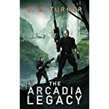 The Arcadia Legacy (MOSAR Book 2)