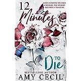 12 Minutes to Die