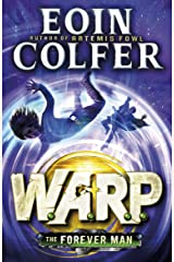 The Forever Man (W.A.R.P. Book 3) (WARP) Kindle Edition