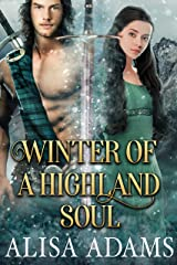 Winter of a Highland Soul: A Scottish Medieval Historical Romance (Highlands' Elements of Fate Book 2) Kindle Edition