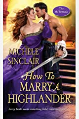 How to Marry a Highlander: A Steamy Medieval Scottish Romance (The McTiernays Book 8) Kindle Edition