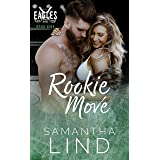 Rookie Move (Indianapolis Eagles Series Book 9)