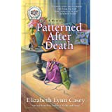 Patterned After Death: Southern Sewing Circle Mystery #12