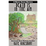 Death is in the Air (Manor House Mystery Book 2)