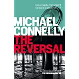 The Reversal (Haller 3): A Lincoln Lawyer Case (Mickey Haller)
