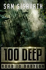 100 Deep (Road to Babylon, Book 10) Kindle Edition