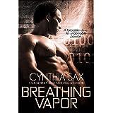 Breathing Vapor: A SciFi Cyborg Romance (Cyborg Sizzle Book 2)