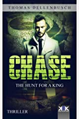 Chase: The Hunt for a King (Chase (EE) Book 2) Kindle Edition