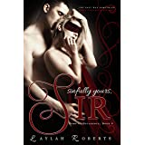 Sinfully Yours, Sir (Doms of Decadence Book 4)