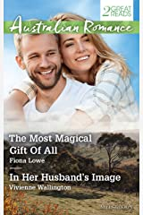 The Most Magical Gift Of All/In Her Husband's Image Kindle Edition