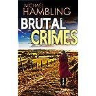 BRUTAL CRIMES a totally captivating crime mystery (Detective Sophie Allen Book 10)