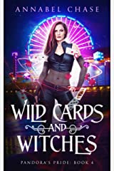 Wild Cards and Witches (Pandora's Pride Book 4) Kindle Edition