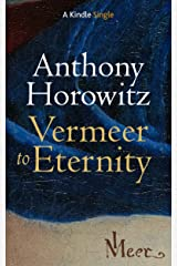 Vermeer to Eternity (Kindle Single) Kindle Edition