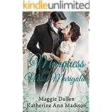 A Marquess for Miss Marigold: Sweet Regency Romance (A Wallflower's Wish Book 3)