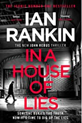 In a House of Lies: The Number One Bestseller (A Rebus Novel Book 22) Kindle Edition