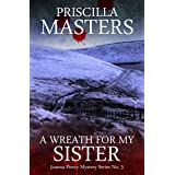 A Wreath For My Sister (Joanna Piercy Mystery Series Book 3)