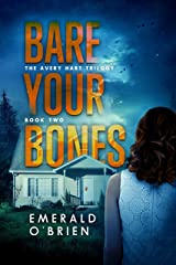 Bare Your Bones (The Avery Hart Trilogy Book 2) Kindle Edition