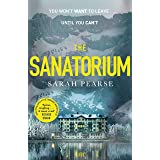 The Sanatorium: The spine-tingling Reese Witherspoon Book Club Pick, now a Sunday Times bestseller