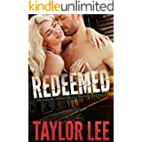 REDEEMED: Finale Novella: Sizzling Hot Detective Series (Criminal Affairs Collection Book 5)
