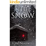 The Snow: A Supernatural Apocalypse Novel (Whiteout Book 1)