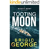 Tooting Moon (Dusty Kent Mysteries Book 5) (English Edition)
