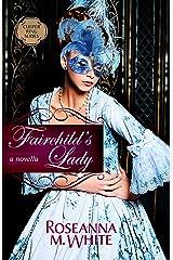 Fairchild's Lady (Culper Ring) Kindle Edition