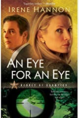 An Eye for an Eye (Heroes of Quantico Book #2): A Novel Kindle Edition
