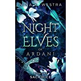 Night Elves of Ardani: Book Two: Sacrifice