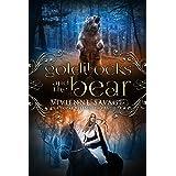 Goldilocks and the Bear: An Adult Fairytale Romance (Once Upon a Spell Book 3)
