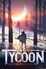 Tycoon: A Fantasy LitRPG Series (Book One) Kindle Edition