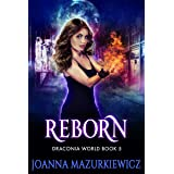 Reborn: Draconia World Book 5