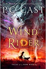 Wind Rider: Tales of a New World Book 3 Kindle Edition