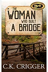 The Woman Who Built a Bridge Kindle Edition