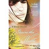 If Blood Should Stain the Wattle (The Matilda Saga Book 6)