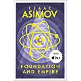 Foundation and Empire: The greatest science fiction series of all time, now a major series from Apple TV+ (The Foundation Tri