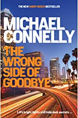 The Wrong Side of Goodbye (HARRY BOSCH Book 21) Kindle Edition