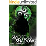 Smoke and Shadow (The Shadow Army Trilogy Book 1)