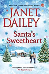 Santa's Sweetheart (The Christmas Tree Ranch Book 4) Kindle Edition