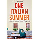 One Italian Summer: Across the world and back in search of the good life