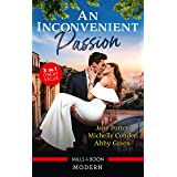 An Inconvenient Passion/His Merciless Marriage Bargain/Bound to Her Desert Captor/Claiming His Wedding Night Consequence (Con