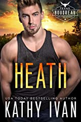 Heath (Texas Boudreau Brotherhood Book 6) Kindle Edition