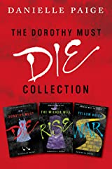 Dorothy Must Die Collection: Books 1-3: Dorothy Must Die, The Wicked Will Rise, Yellow Brick War Kindle Edition
